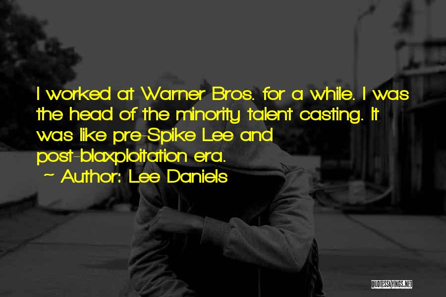 Pre Quotes By Lee Daniels