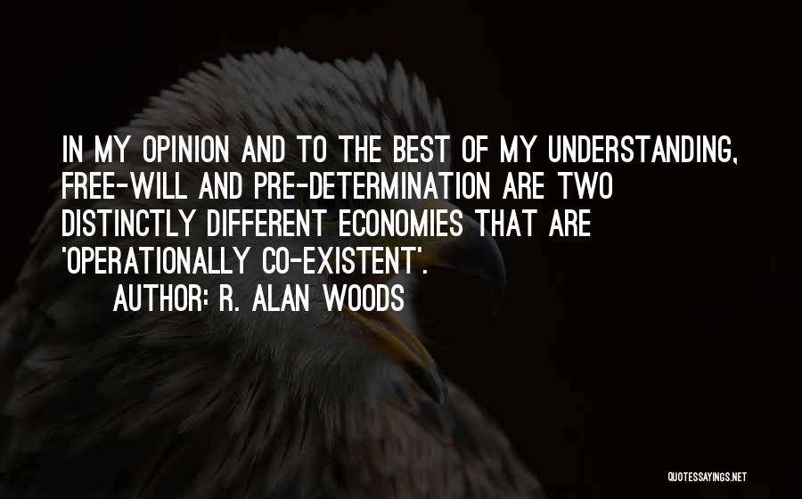 Pre Quotes By R. Alan Woods