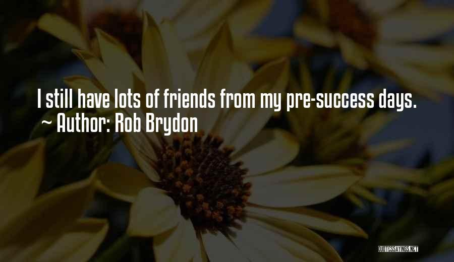 Pre Quotes By Rob Brydon