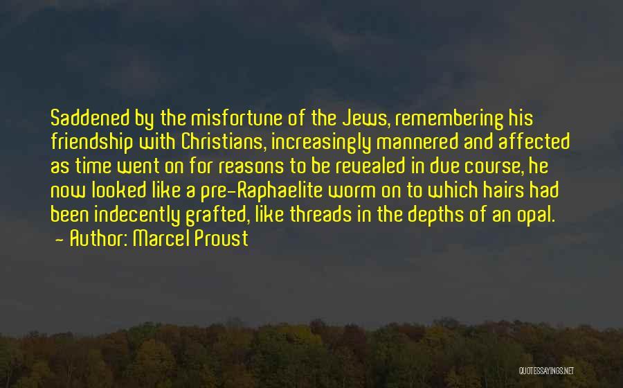 Pre Raphaelite Quotes By Marcel Proust