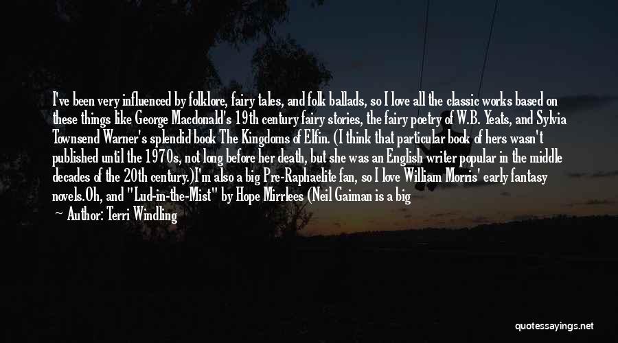 Pre Raphaelite Quotes By Terri Windling