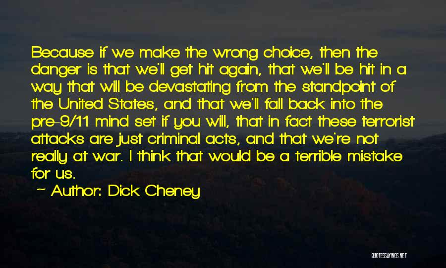 Pre War Quotes By Dick Cheney
