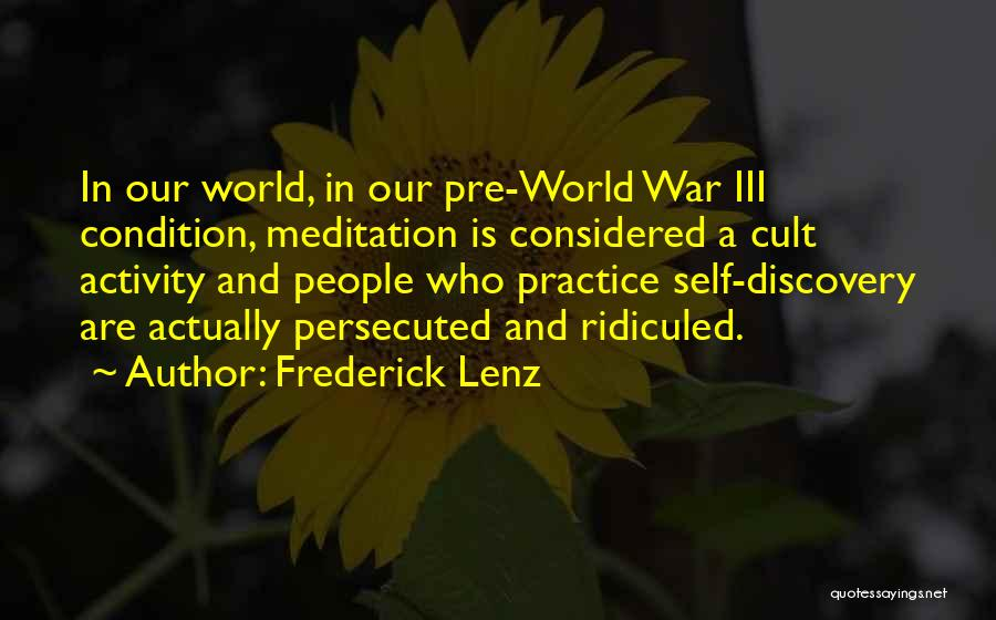 Pre War Quotes By Frederick Lenz