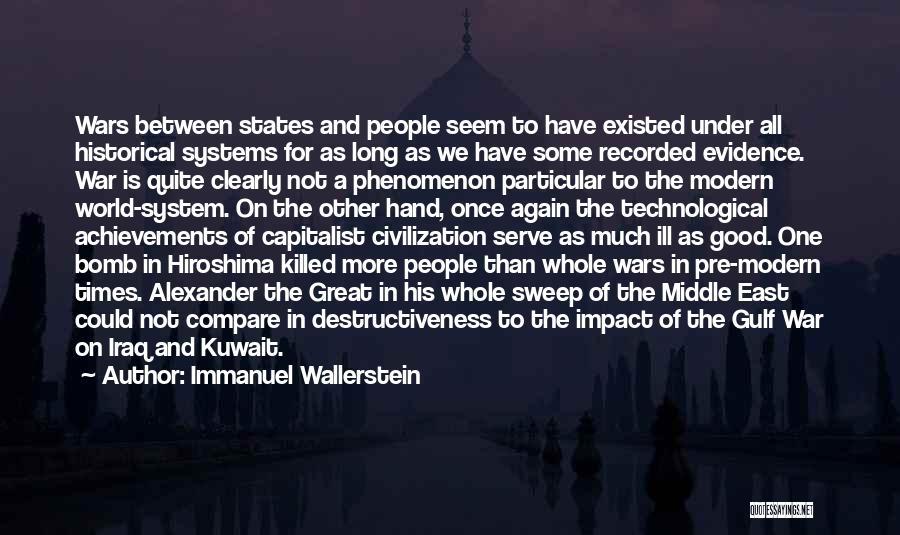 Pre War Quotes By Immanuel Wallerstein