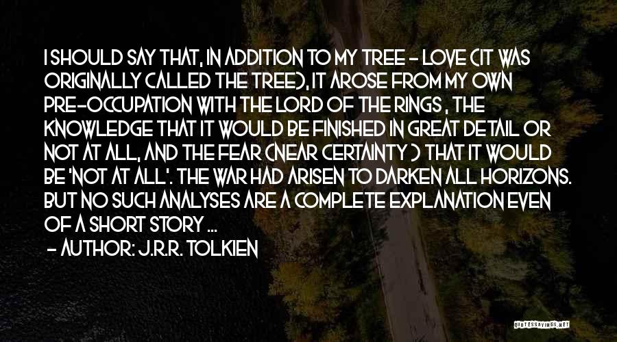 Pre War Quotes By J.R.R. Tolkien