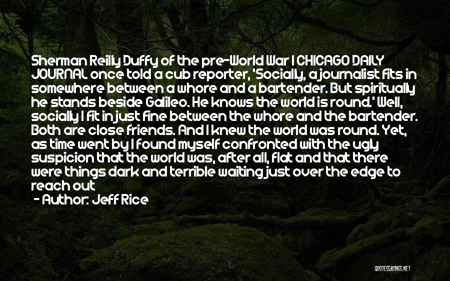 Pre War Quotes By Jeff Rice