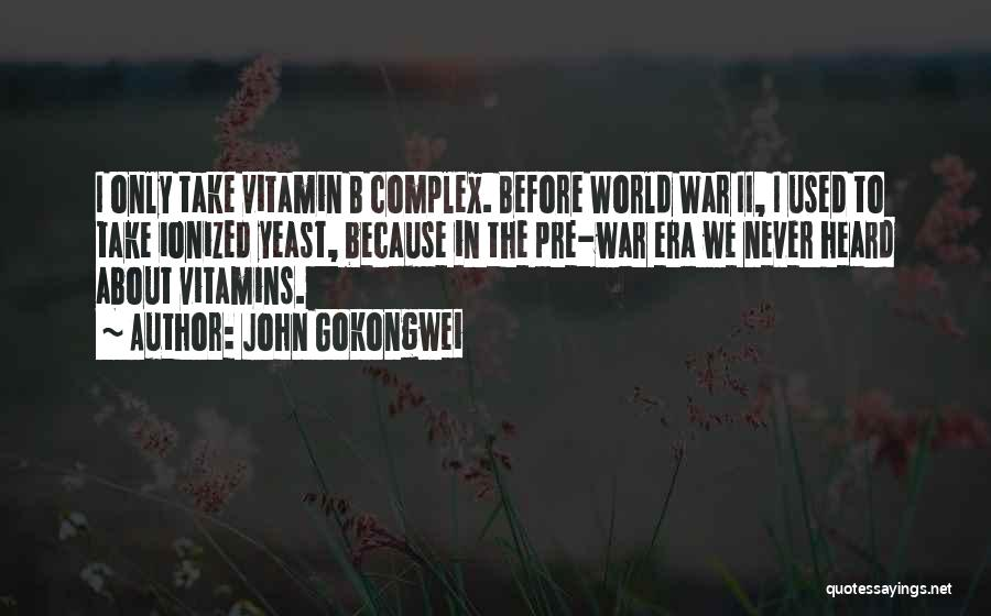 Pre War Quotes By John Gokongwei