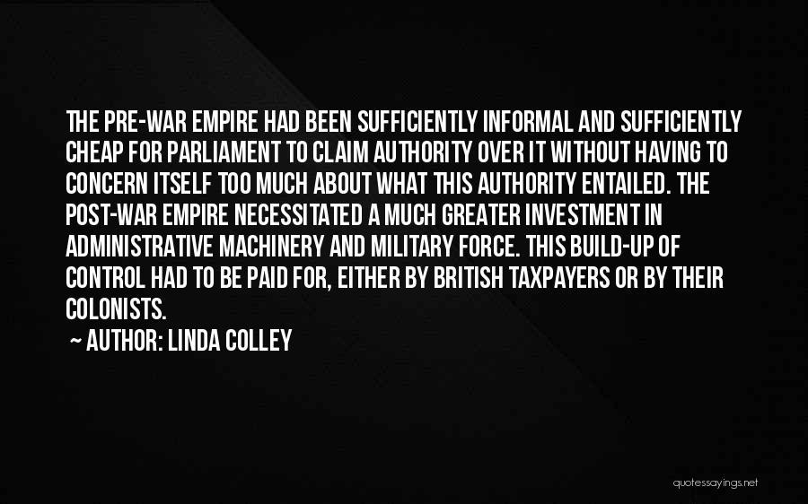 Pre War Quotes By Linda Colley