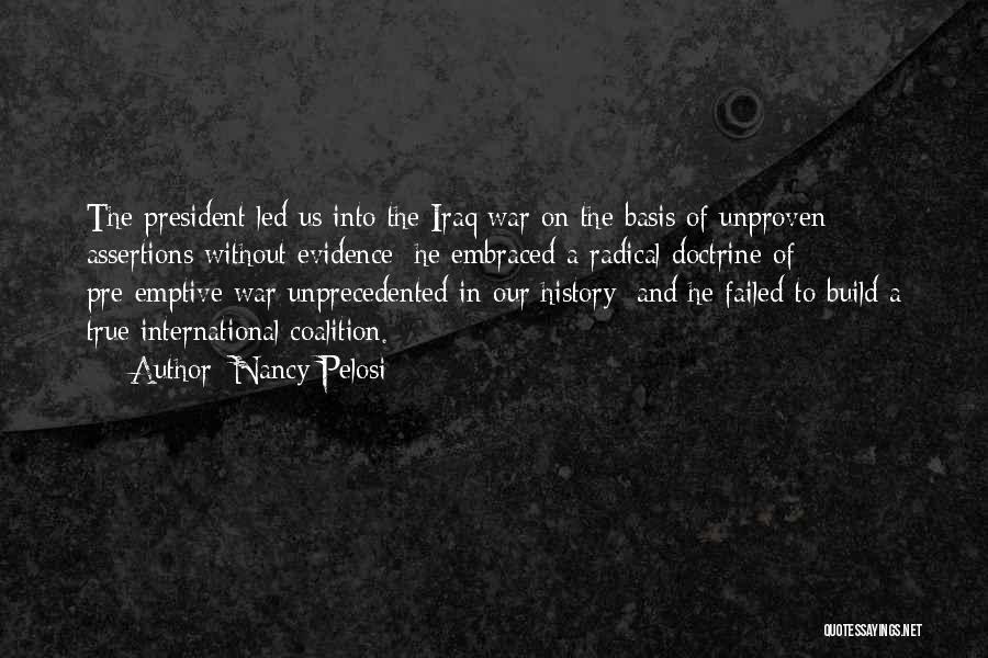 Pre War Quotes By Nancy Pelosi