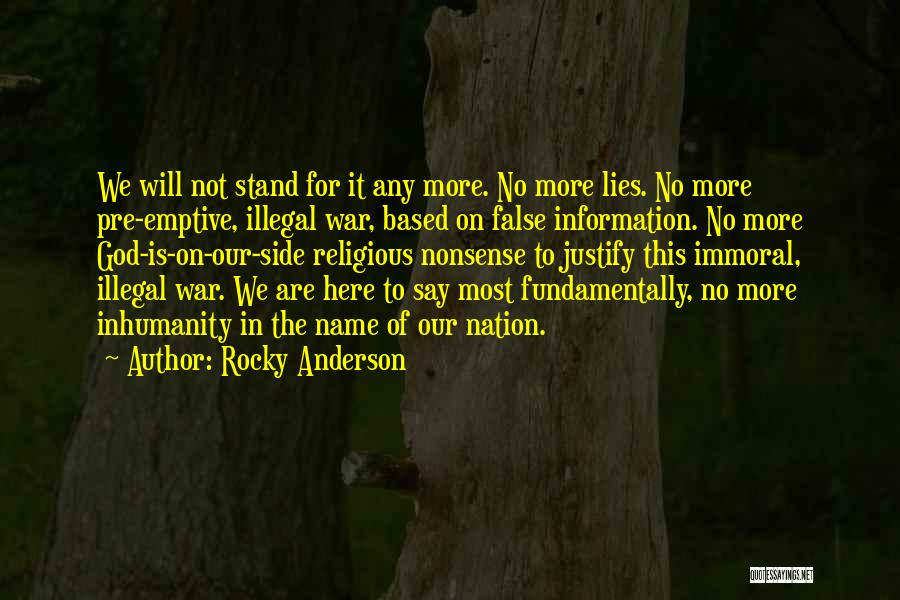 Pre War Quotes By Rocky Anderson