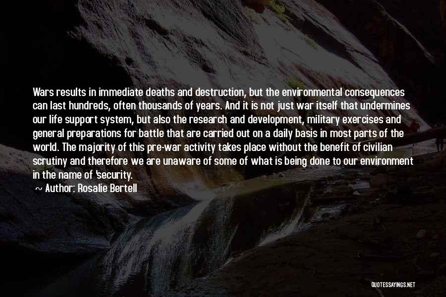Pre War Quotes By Rosalie Bertell