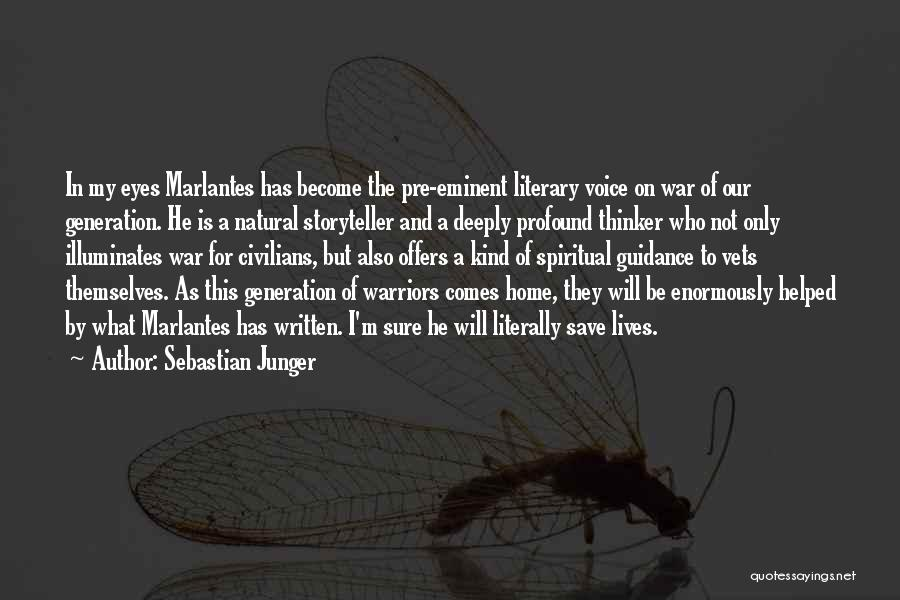 Pre War Quotes By Sebastian Junger
