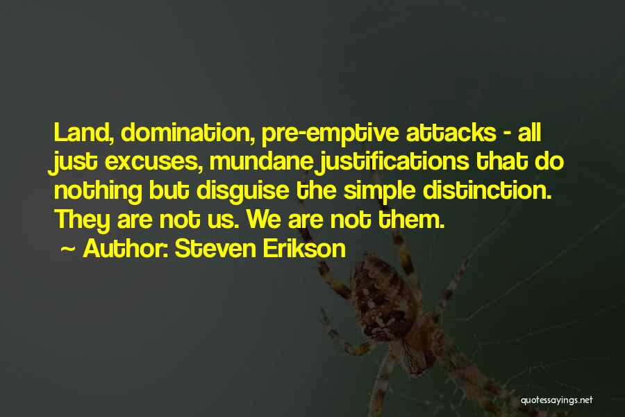 Pre War Quotes By Steven Erikson