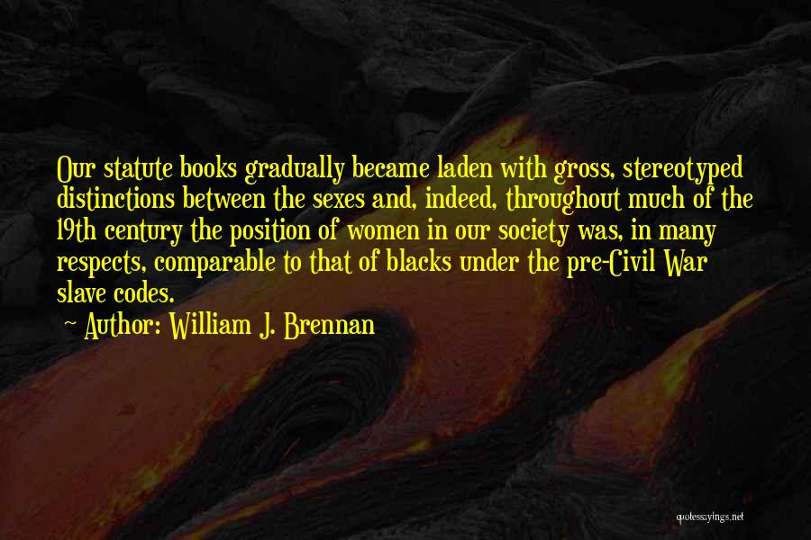 Pre War Quotes By William J. Brennan