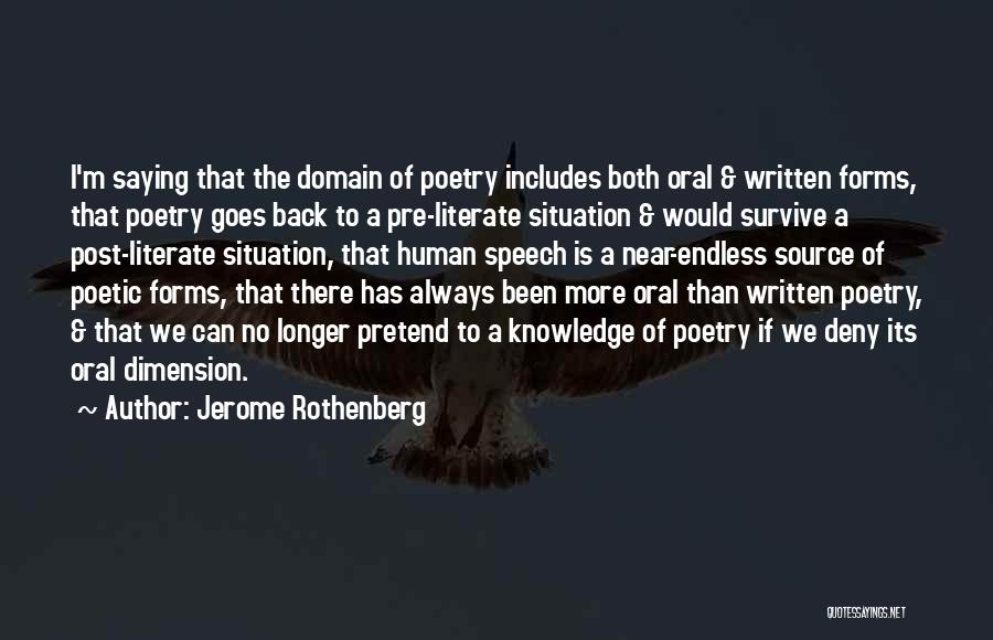 Pre Written Quotes By Jerome Rothenberg