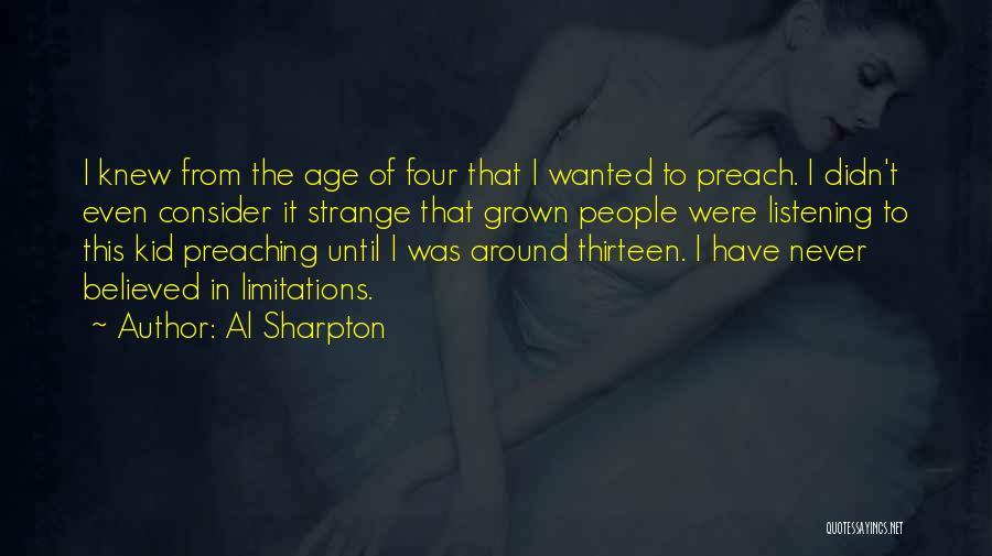 Preach Quotes By Al Sharpton