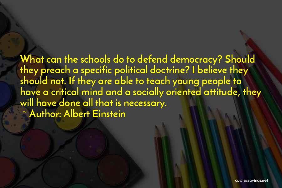 Preach Quotes By Albert Einstein
