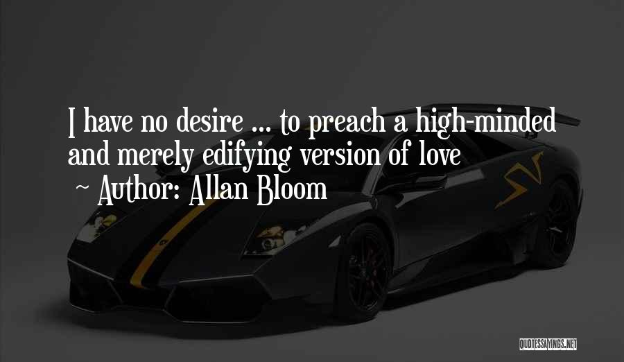 Preach Quotes By Allan Bloom