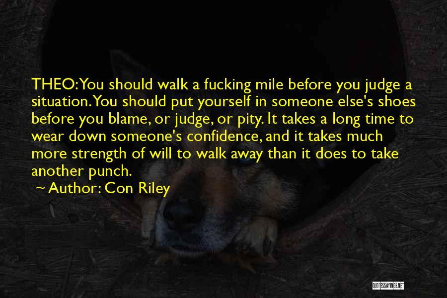 Preach Quotes By Con Riley