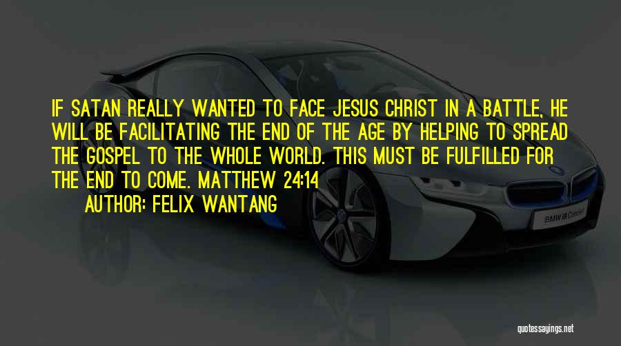 Preach Quotes By Felix Wantang