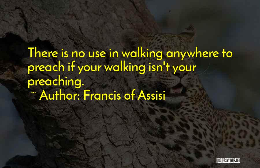 Preach Quotes By Francis Of Assisi