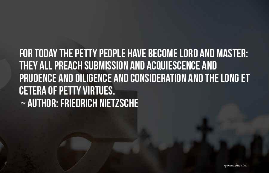 Preach Quotes By Friedrich Nietzsche