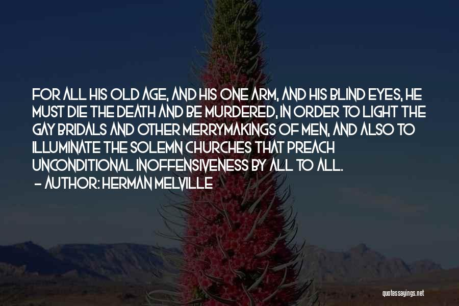 Preach Quotes By Herman Melville
