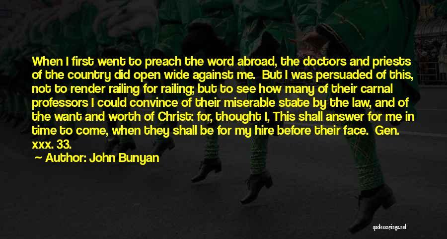 Preach Quotes By John Bunyan