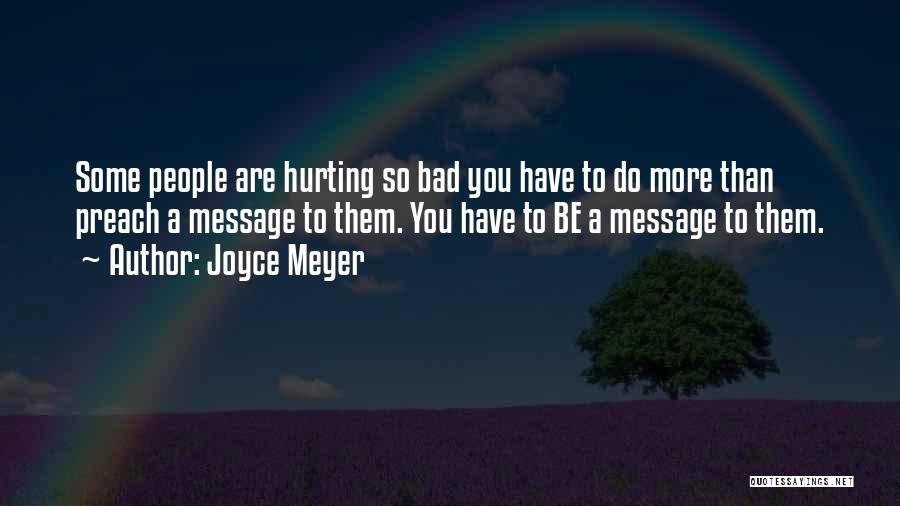 Preach Quotes By Joyce Meyer
