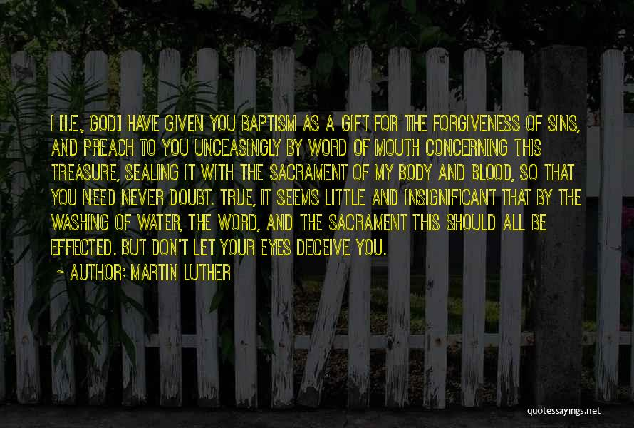 Preach Quotes By Martin Luther