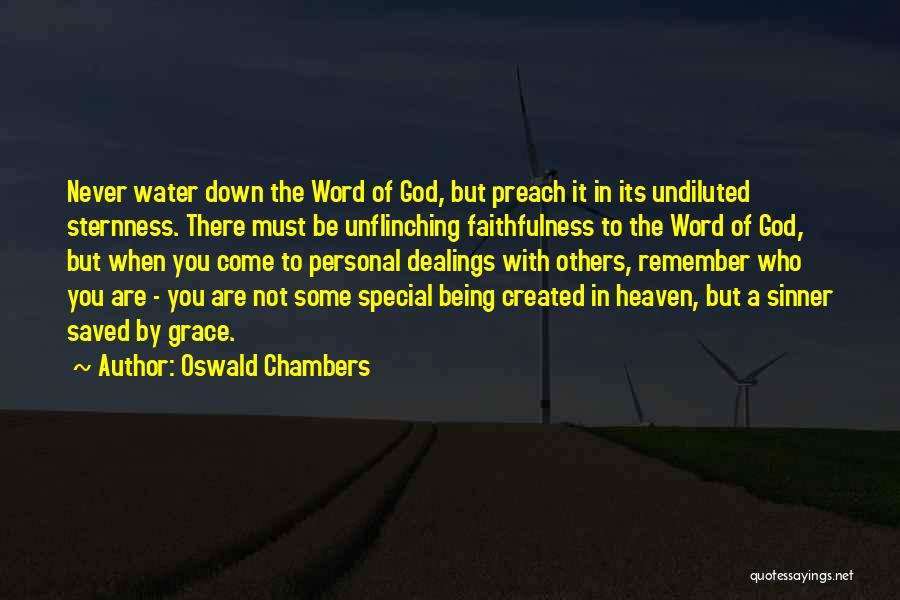 Preach Quotes By Oswald Chambers