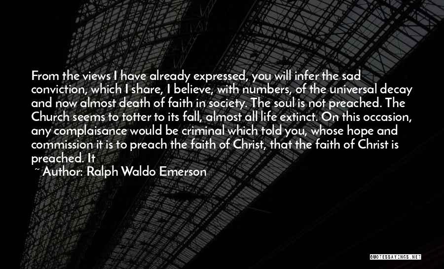 Preach Quotes By Ralph Waldo Emerson