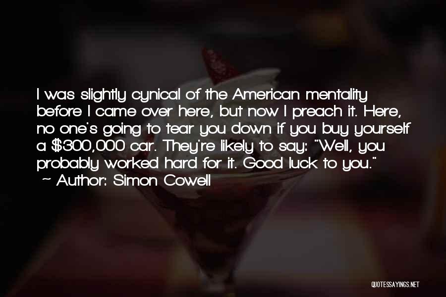 Preach Quotes By Simon Cowell