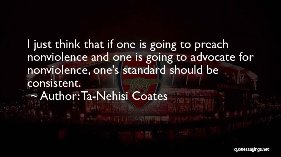 Preach Quotes By Ta-Nehisi Coates
