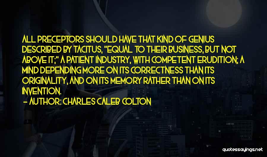 Preceptors Quotes By Charles Caleb Colton