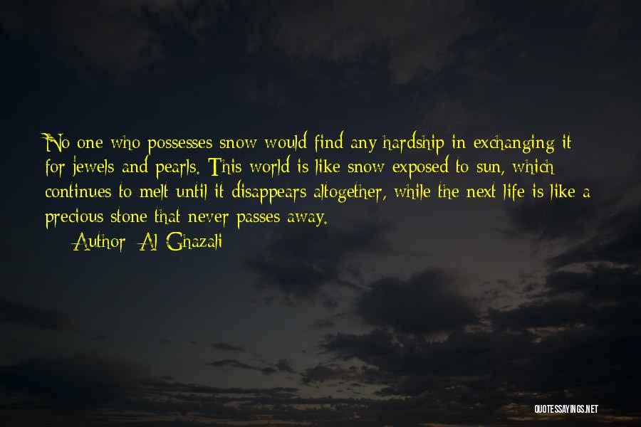 Precious Jewels Quotes By Al-Ghazali