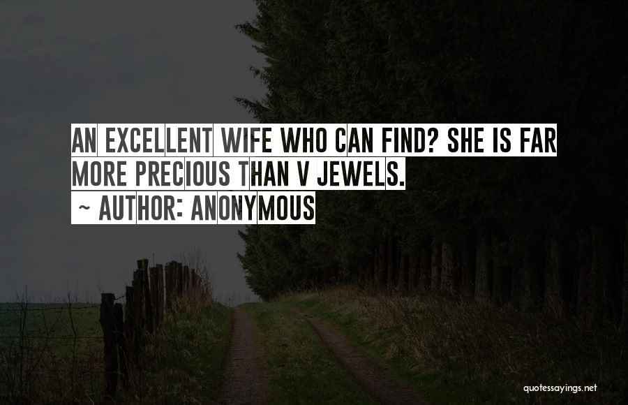 Precious Jewels Quotes By Anonymous
