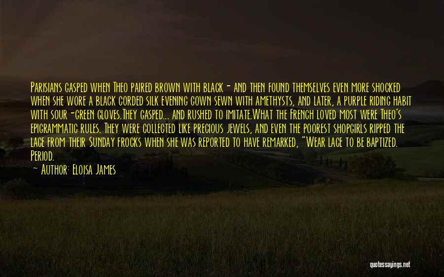 Precious Jewels Quotes By Eloisa James