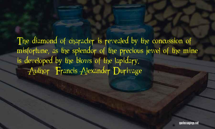 Precious Jewels Quotes By Francis Alexander Durivage