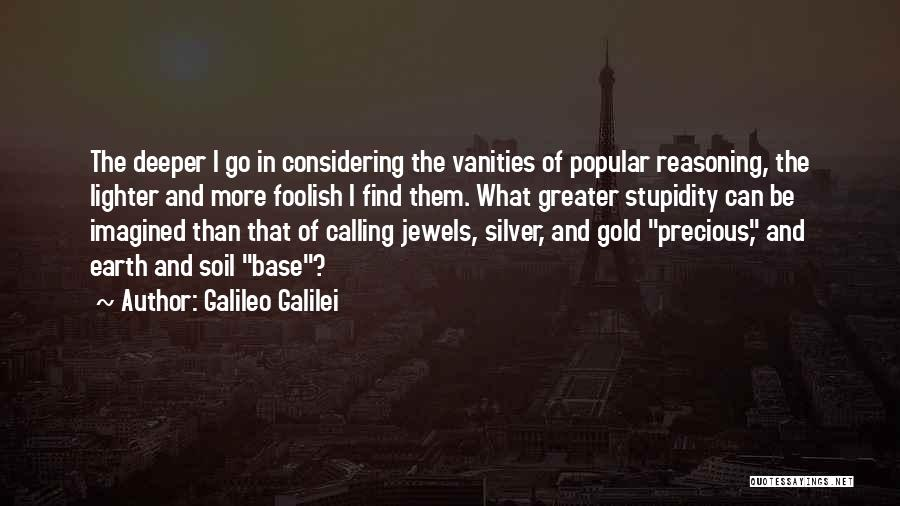 Precious Jewels Quotes By Galileo Galilei