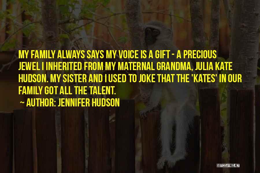 Precious Jewels Quotes By Jennifer Hudson