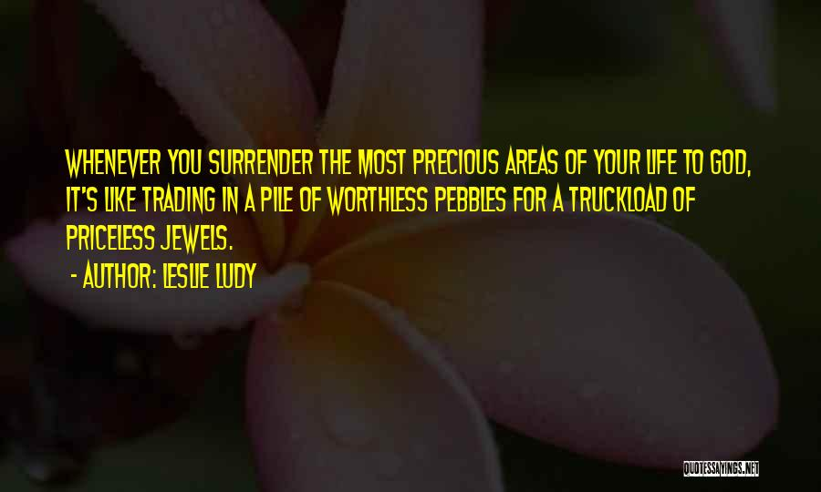 Precious Jewels Quotes By Leslie Ludy
