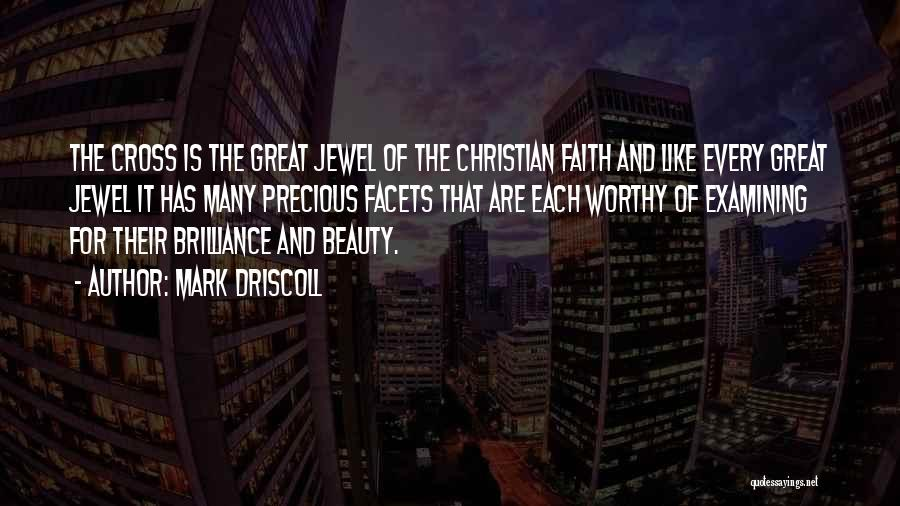 Precious Jewels Quotes By Mark Driscoll