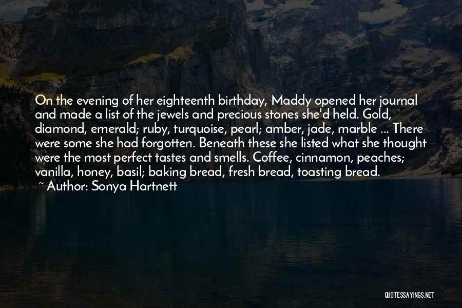 Precious Jewels Quotes By Sonya Hartnett