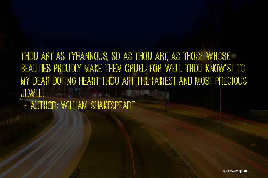 Precious Jewels Quotes By William Shakespeare
