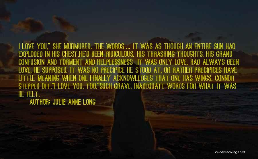 Precipices Quotes By Julie Anne Long