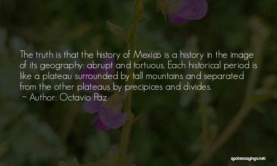 Precipices Quotes By Octavio Paz