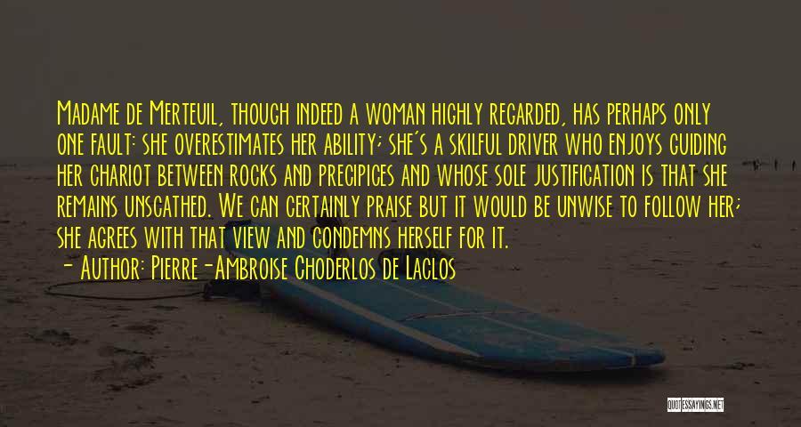 Precipices Quotes By Pierre-Ambroise Choderlos De Laclos
