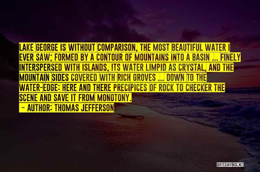Precipices Quotes By Thomas Jefferson