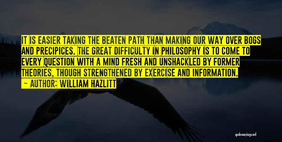 Precipices Quotes By William Hazlitt